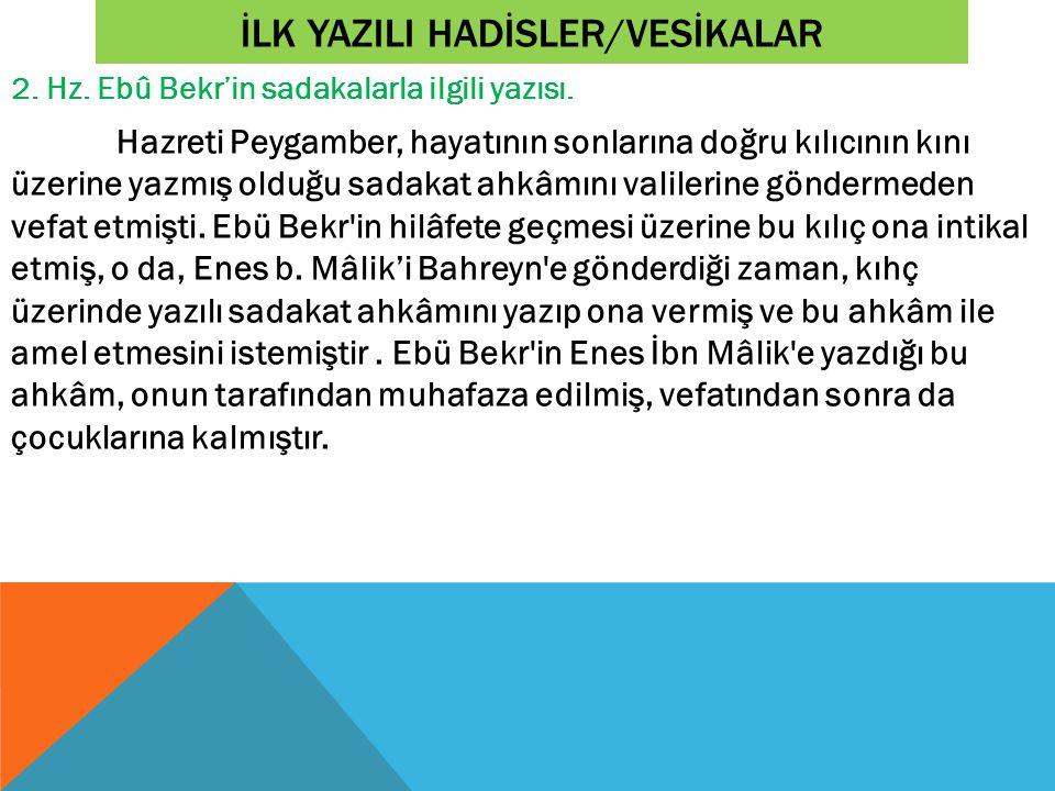 İLK YAZILI HADİSLER/VESİKALAR 2.Hz. Ebû Bekr'in sadakalarla ilgili yazısı.
