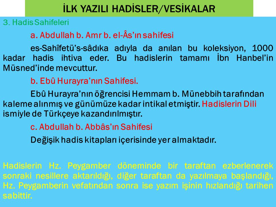 İLK YAZILI HADİSLER/VESİKALAR 3.Hadis Sahifeleri a.