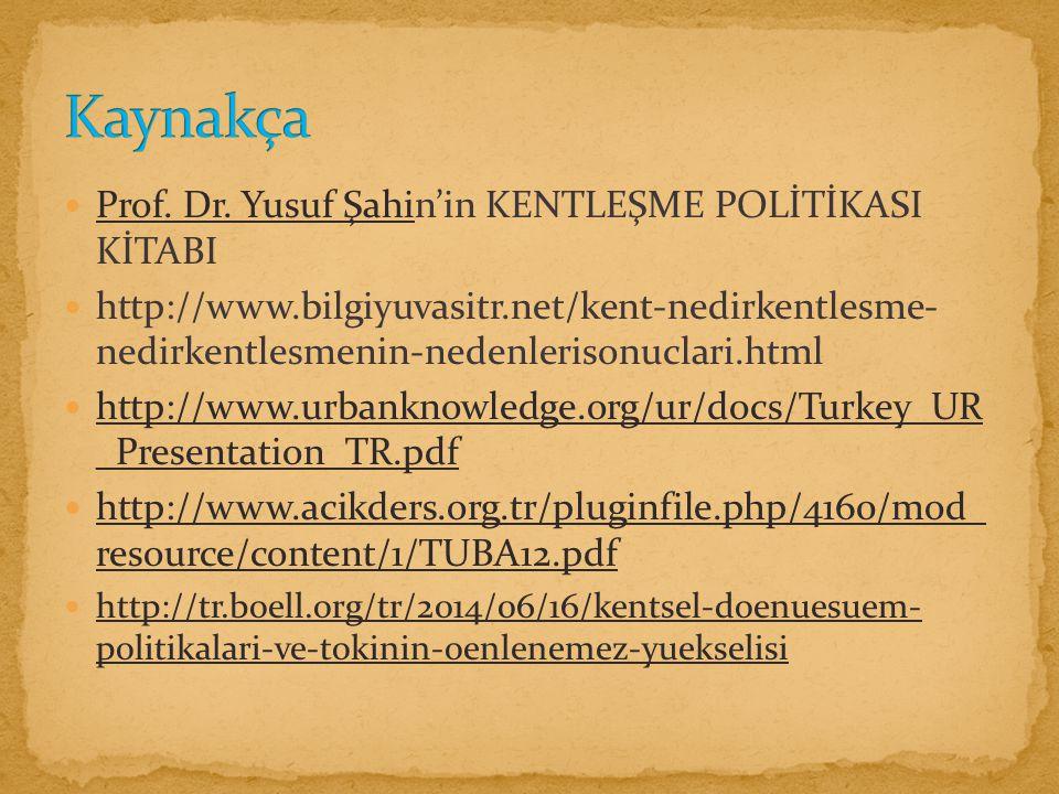 Prof.Dr. Yusuf Şahin'in KENTLEŞME POLİTİKASI KİTABI Prof.