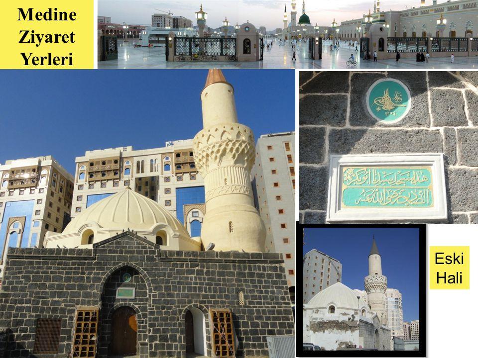 15 Medine Ziyaret Yerleri Eski Hali