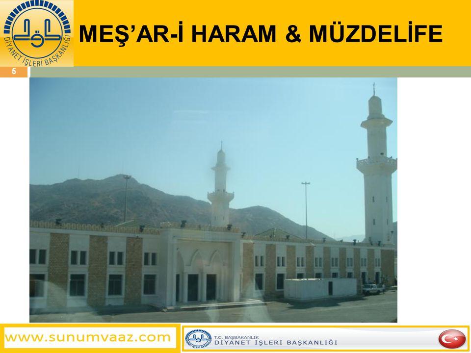 MEŞ'AR-İ HARAM & MÜZDELİFE 5