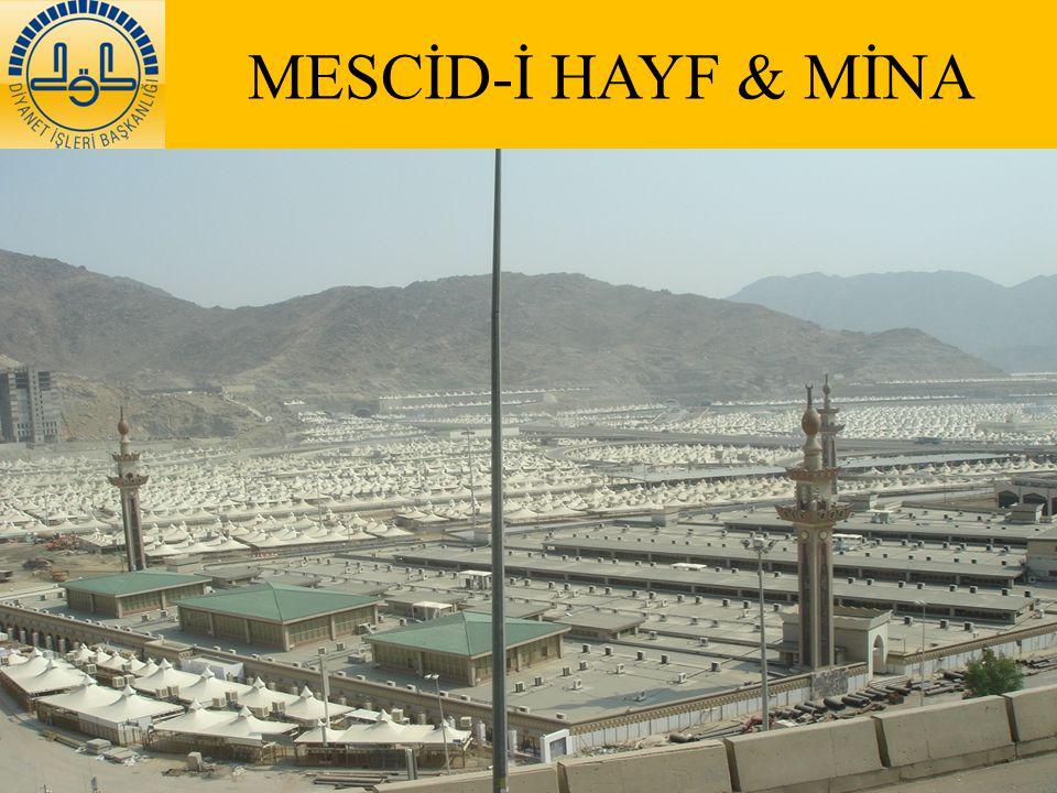 MESCİD-İ HAYF & MİNA 6