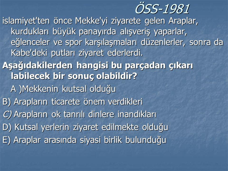 ÖSS-1993 ÖSS-1993 Yeni bir felsefi görüşü veya sanat akımını yaymaya çalışanlar gibi Hz.