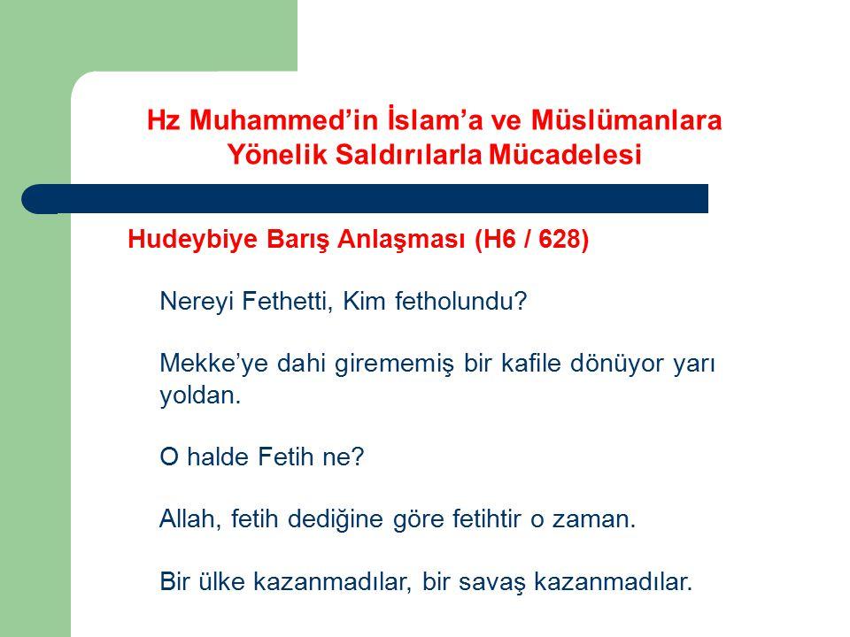 Hudeybiye Barış Anlaşması (H6 / 628) Nereyi Fethetti, Kim fetholundu? Mekke'ye dahi girememiş bir kafile dönüyor yarı yoldan. O halde Fetih ne? Allah,