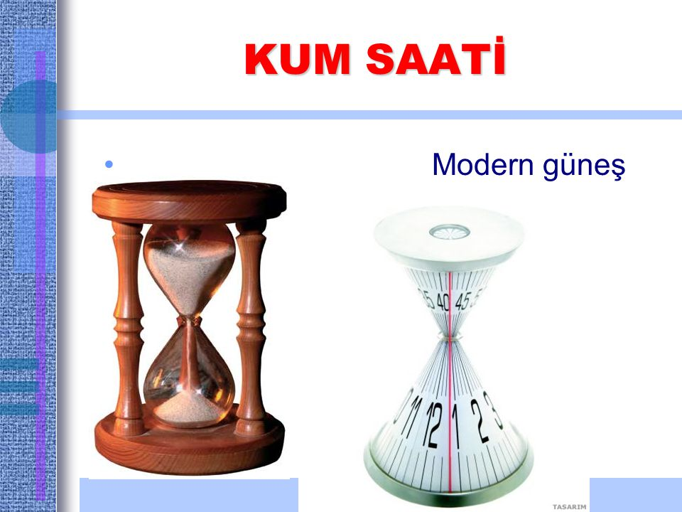 KUM SAATİ Modern güneş saati