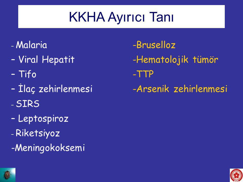 – Malaria -Bruselloz – Viral Hepatit-Hematolojik tümör – Tifo -TTP – İlaç zehirlenmesi-Arsenik zehirlenmesi – SIRS – Leptospiroz – Riketsiyoz -Meningo