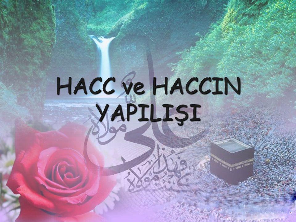 HACC ve HACCIN YAPILIŞI