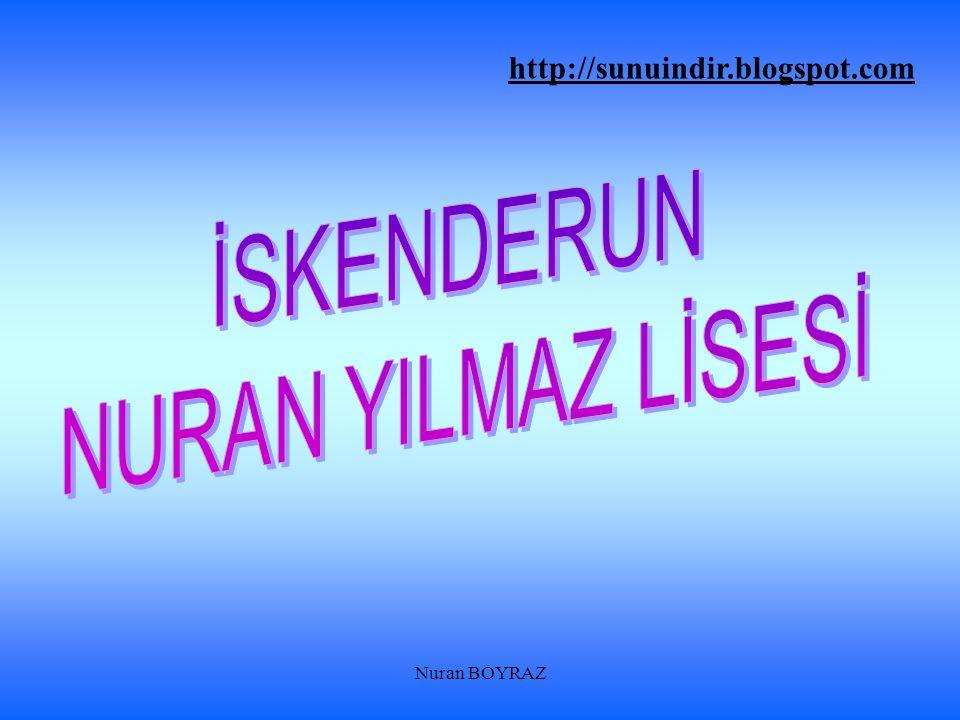 Nuran BOYRAZ http://sunuindir.blogspot.com