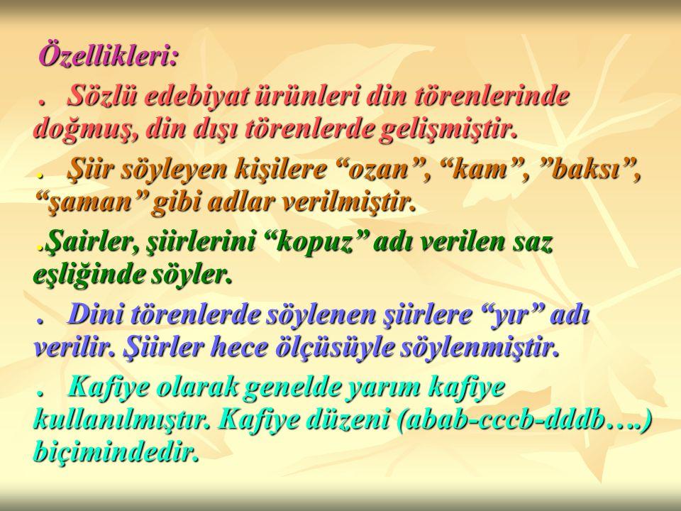 YAZILI DÖNEM TÜRK EDEBİYATI ÖZELLİKLERİ: Yazılı Türk edebiyatı 8.