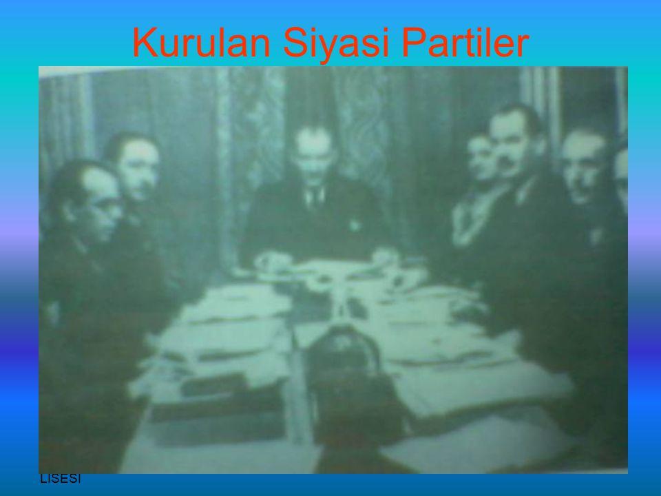 SANDIKLI İMAM HATİP LİSESİ RECEP ÇETİN Kurulan Siyasi Partiler