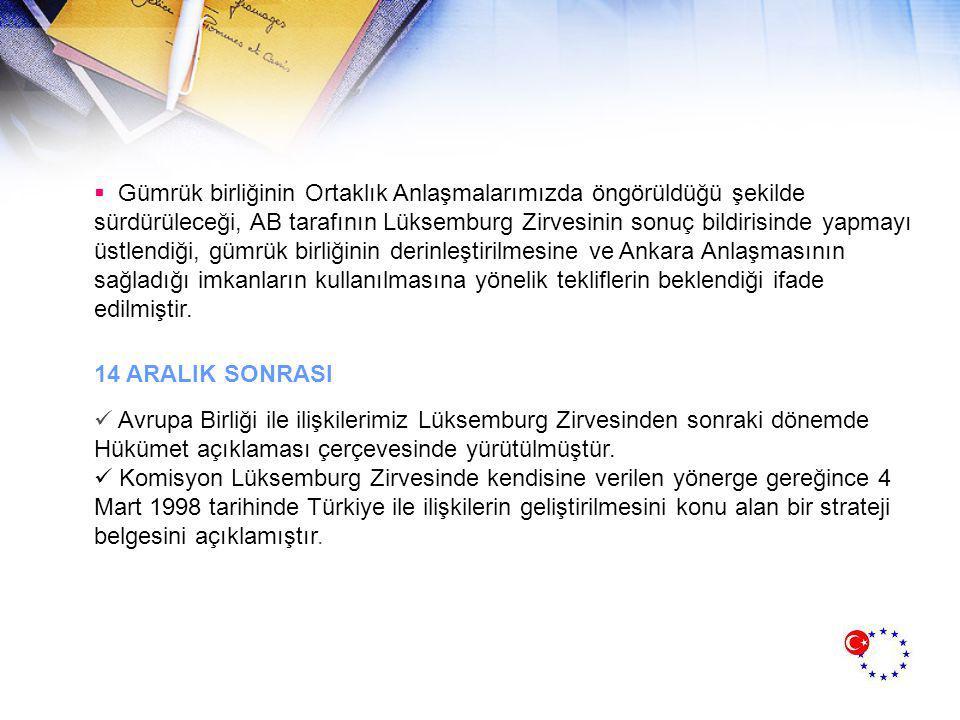 RAPORUN İÇERİĞİ :  Raporun giriş bölümünde, belirlenen stratejilerin uygulanmasıyla Türkiye nin AB nin genişleme sürecinde yer alacağı bildirilmiştir.