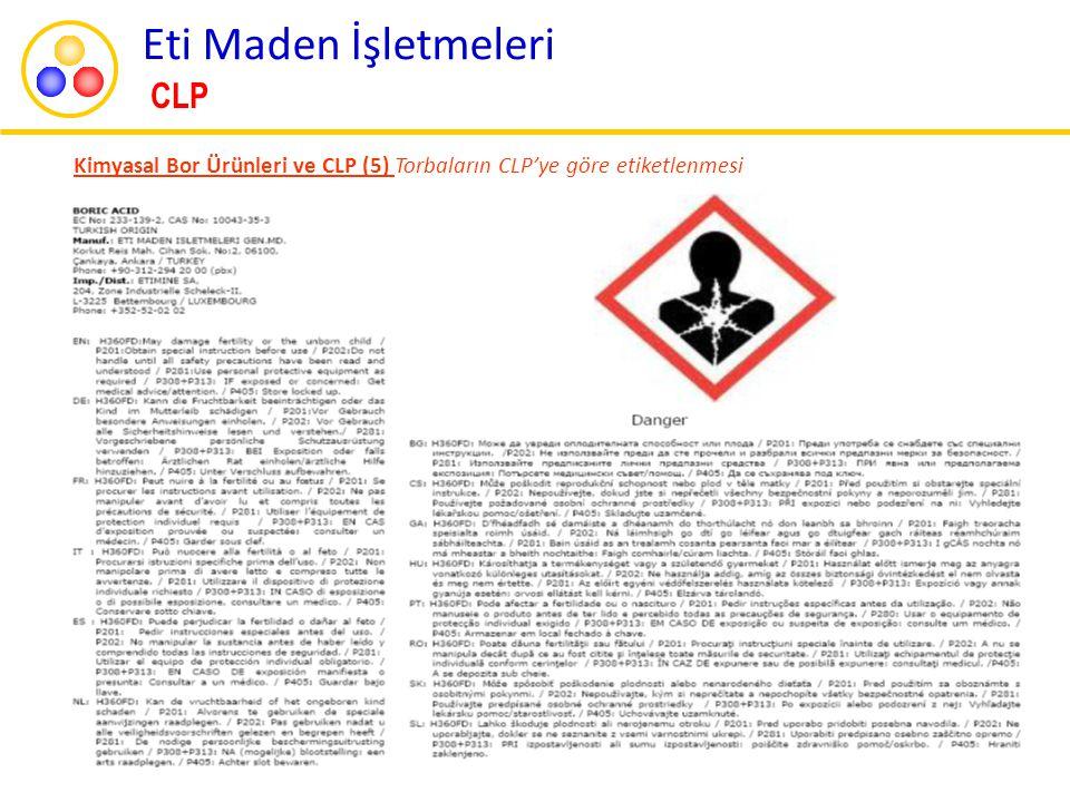 Kimyasal Bor Ürünleri ve CLP (5) Torbaların CLP'ye göre etiketlenmesi Eti Maden İşletmeleri CLP