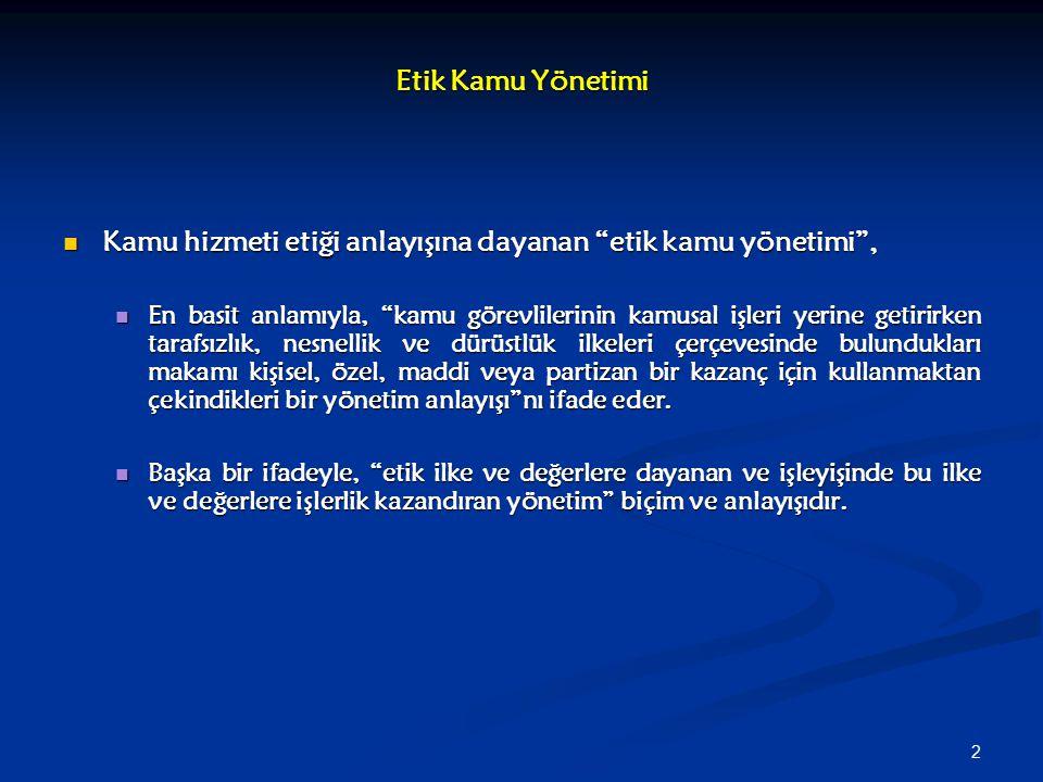 33 Bu sorular, şu faktörlerin aracılığıyla açıklanabilir: Bu sorular, şu faktörlerin aracılığıyla açıklanabilir: Türk siyasal-yönetsel kültürü (toplulukçu-dayanışmacı kültür; ganimet-yağma kültürü); Türk siyasal-yönetsel kültürü (toplulukçu-dayanışmacı kültür; ganimet-yağma kültürü); Türk toplumsal-yönetsel gelenekleri (örn.