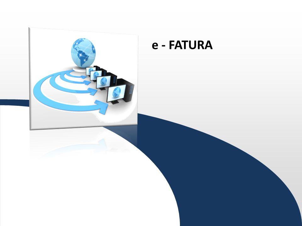 E-FATURA B2C Elektronik Fatura Kayıt Sistemi (EFKS) B2B VE B2G e-fatura Uygulaması e - Arşiv Elektronik Arşiv Uygulaması