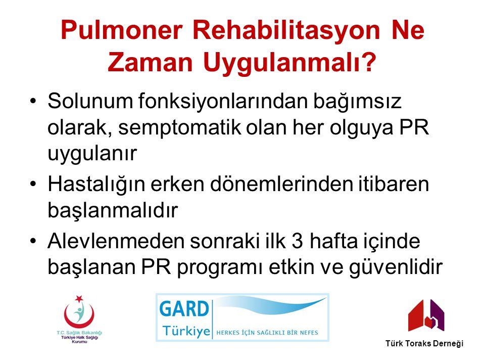 Pulmoner Rehabilitasyon Ne Zaman Uygulanmalı? Solunum fonksiyonlarından bağımsız olarak, semptomatik olan her olguya PR uygulanır Hastalığın erken dön