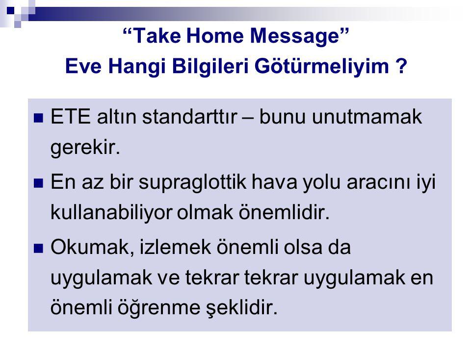 Take Home Message Eve Hangi Bilgileri Götürmeliyim .