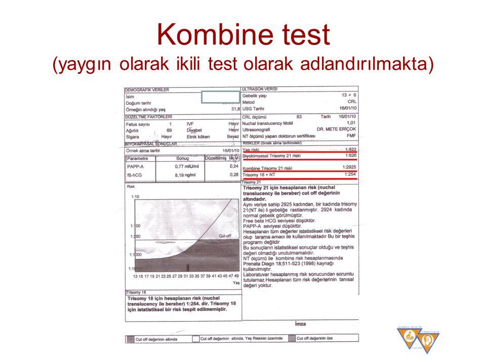 FASTER %5 yalancı pozitiflik ile saptama oranı –Kombine %85 –Üçlü %69 –Dörtlü test %81 –Serum entegre %86 –Tam entegre %95 –Tam entegre %1 yalancı pozitiflik ile %87 saptama