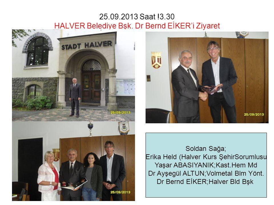 25.09.2013 Saat !3.30 HALVER Belediye Bşk.