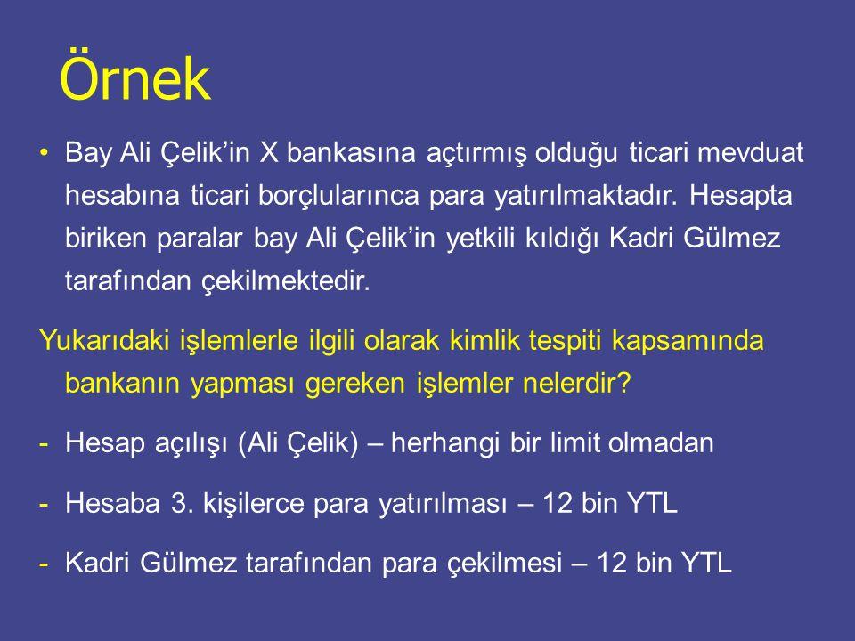 Bay Ali Çelik'in X bankasına açtırmış olduğu ticari mevduat hesabına ticari borçlularınca para yatırılmaktadır.