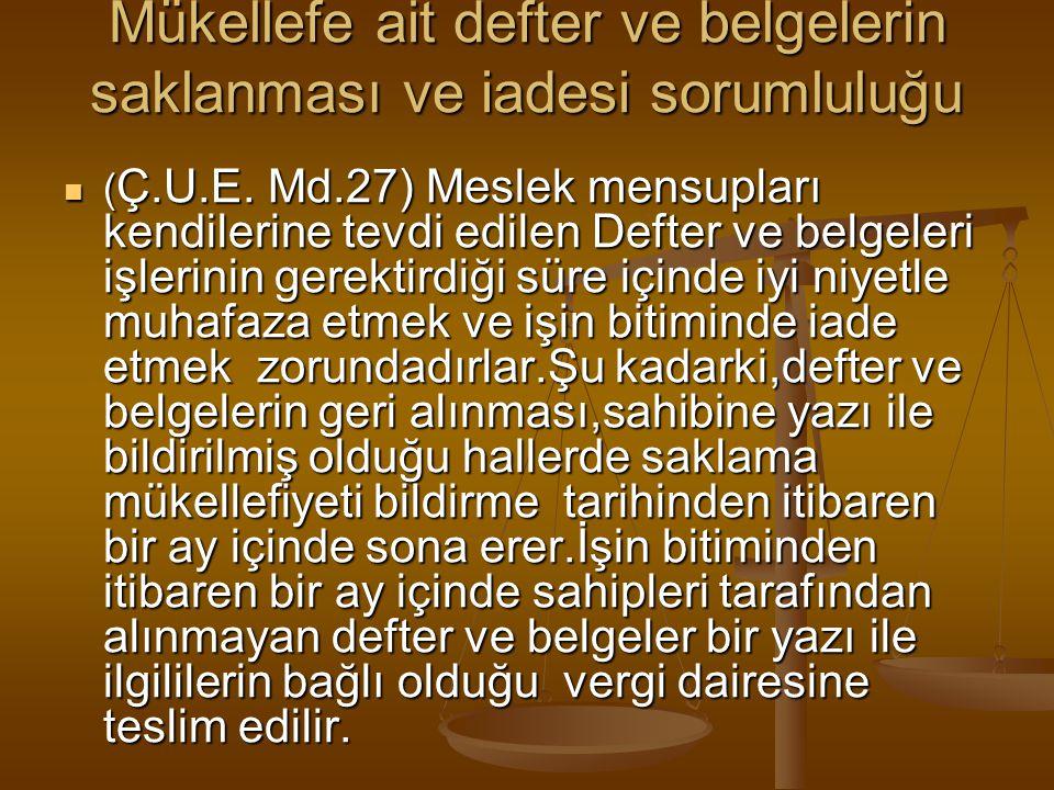 Meslek Ahlak Kurallarına ilişkin, M.M.K.