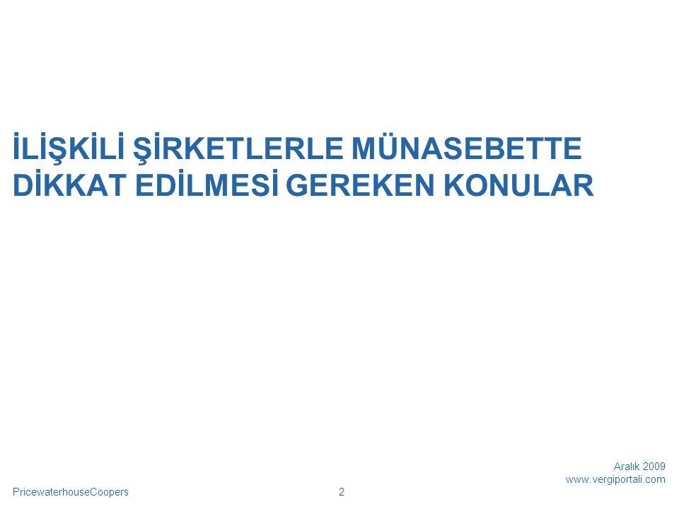 PricewaterhouseCoopers Aralık 2009 www.vergiportali.com 13 Serbest Bölge İncelemeleri  İlişkili Serbest Bölge Şirketi/Şubesi'ni Yok Sayan İncelemeler I Seri vergi incelemelerinden olan serbest bölge incelemelerinde, Türkiye'deki şirketin, Serbest Bölgeler Kanununa göre ruhsat alıp, Serbest Bölgeler Kanunu, Gümrük Kanunu, İthalat Rejim Kararı, Kambiyo Mevzuatı ve Maliye Bakanlığı'nın düzenlemeleri çerçevesinde faaliyette bulunan ilişkili şirketi/şubesi ile ticari faaliyetleri yok sayılmıştır.