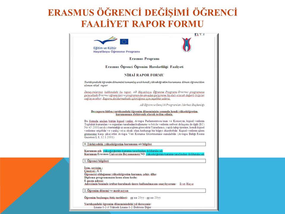 ERASMUS ÖĞRENCİ DEĞİŞİMİ ÖĞRENCİ FAALİYET RAPOR FORMU