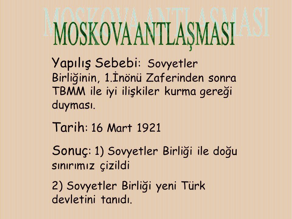 Kimler arasında: Yunanlılar-Türkler Sebebi: Yunanlıların köyleri yakıp, Eskişehir'in batısındaki İnönü'ye kadar dayanması Komutanı: İsmet İnönü Sonuç: