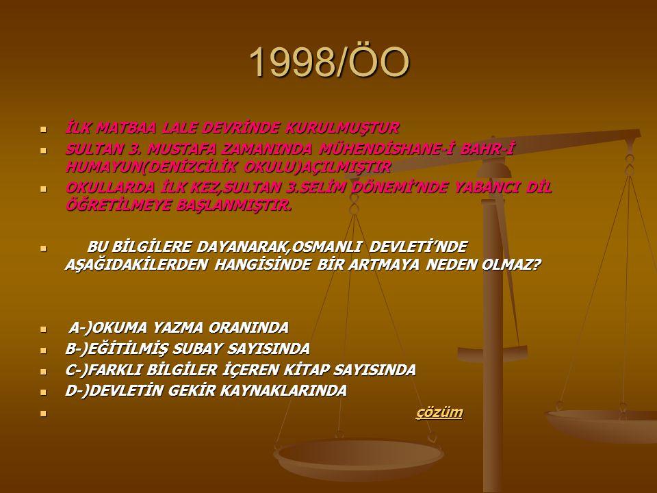 1998/ÖO İLK MATBAA LALE DEVRİNDE KURULMUŞTUR İLK MATBAA LALE DEVRİNDE KURULMUŞTUR SULTAN 3.