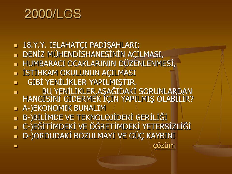 2000/LGS 18.Y.Y.ISLAHATÇI PADİŞAHLARI; 18.Y.Y.