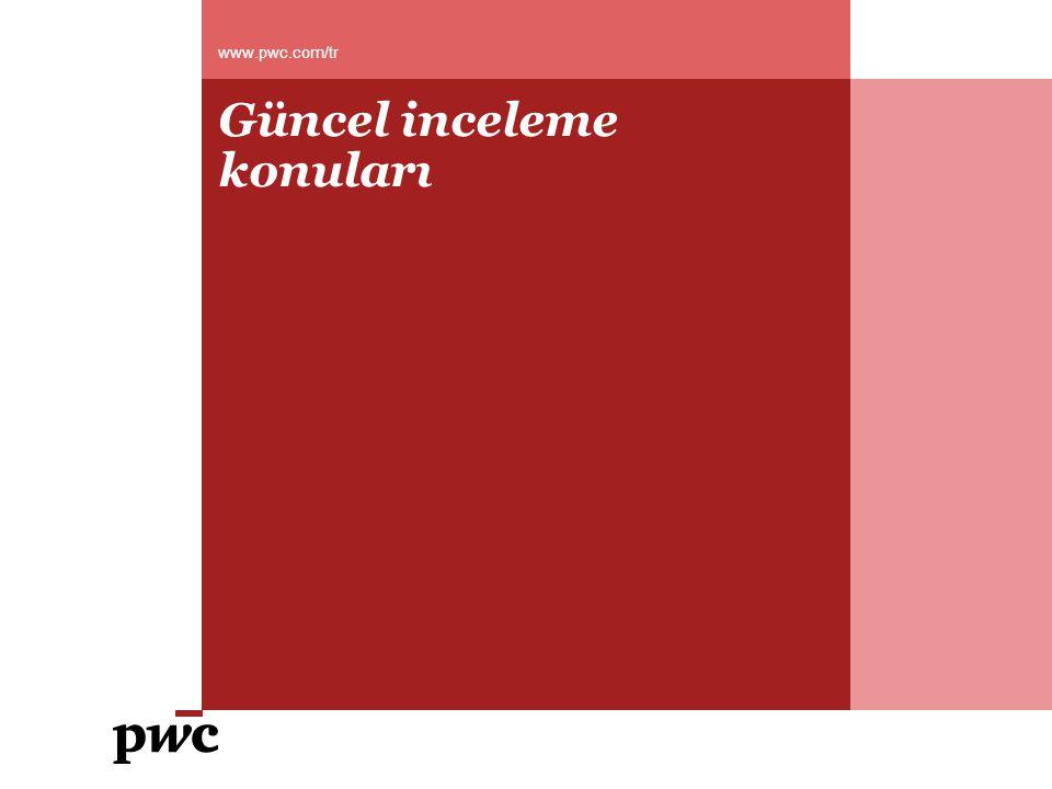 PwC Güncel inceleme konuları ve yargı kararları Ciro primleri Sonraki yıl düzenlenen ciro primindeki KDV indirilemez KDV'si iade edilemez İlgili ayda %18'i aşan kısım iade edilemez 13 December 2010
