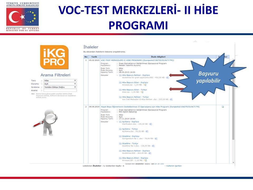 Başvuru yapılabilir VOC-TEST MERKEZLERİ- II HİBE PROGRAMI