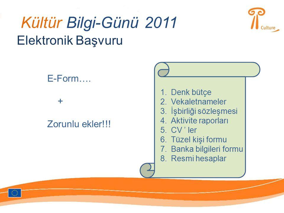 Kültür Bilgi-Günü 2011 Elektronik Başvuru E-Form….