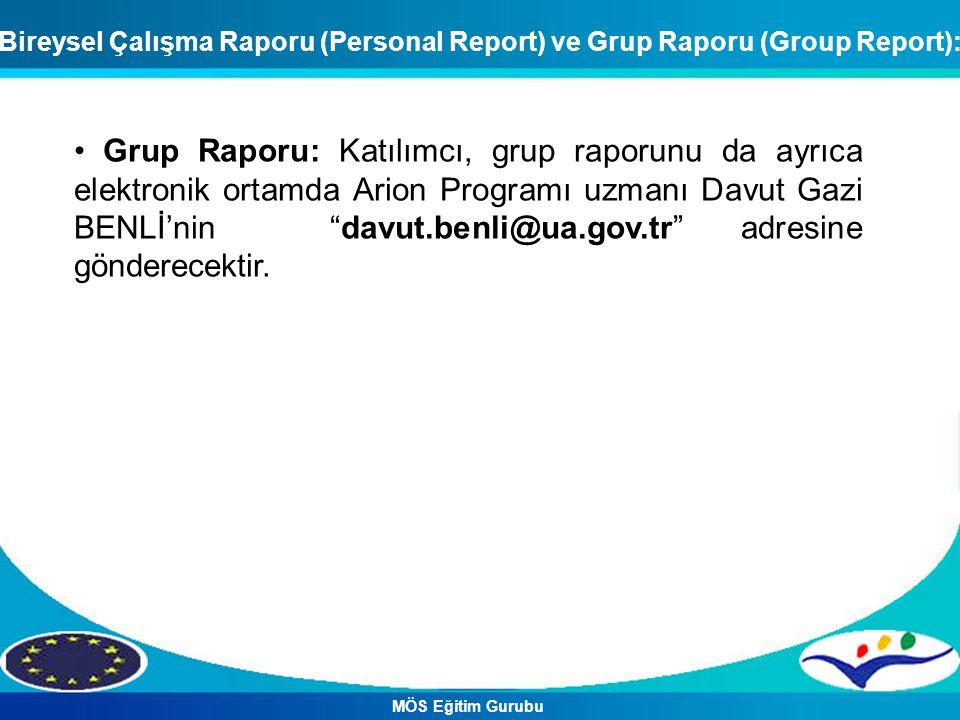 Grup Raporu: Katılımcı, grup raporunu da ayrıca elektronik ortamda Arion Programı uzmanı Davut Gazi BENLİ'nin davut.benli@ua.gov.tr adresine gönderecektir.