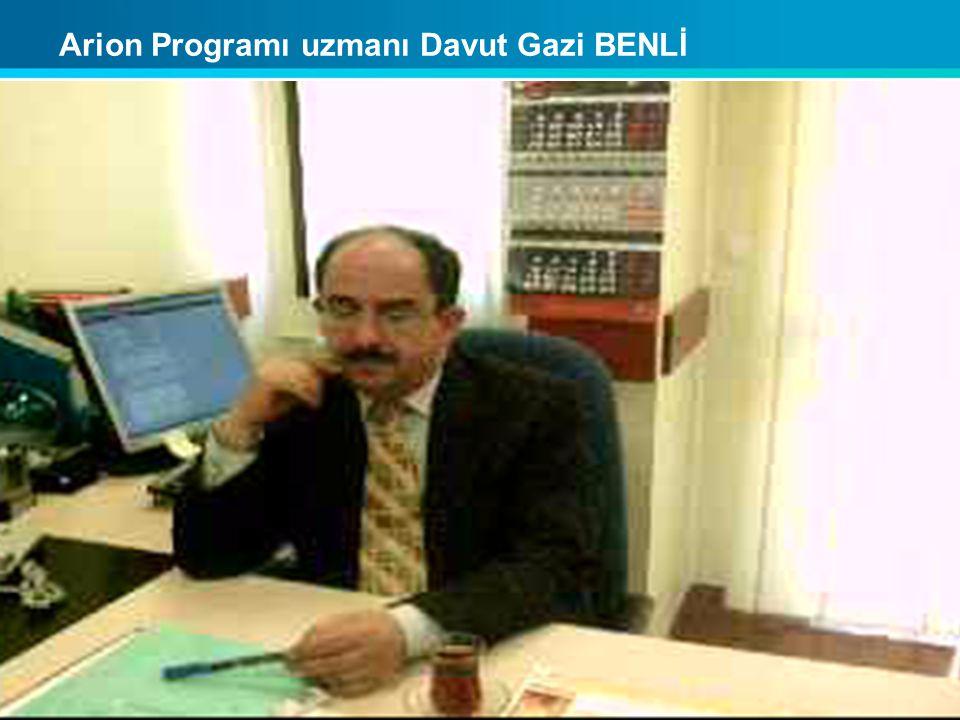 Arion Programı uzmanı Davut Gazi BENLİ