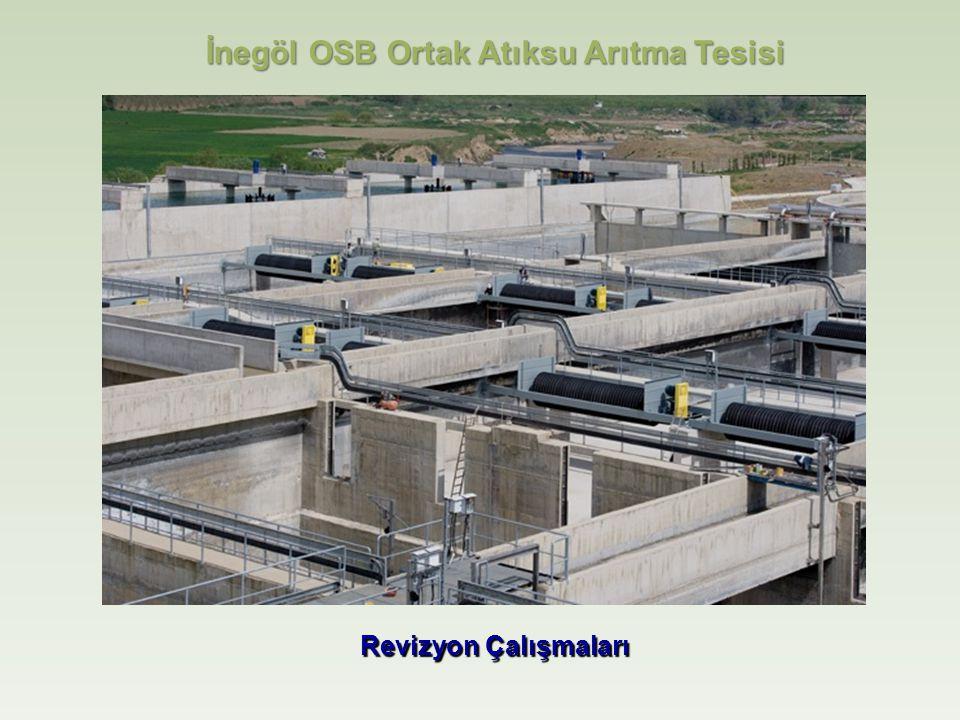 İnegöl OSB Ortak Atıksu Arıtma Tesisi Revizyon Çalışmaları