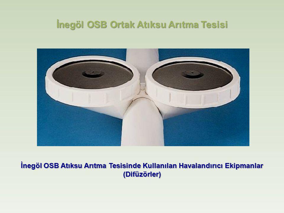İnegöl OSB Atıksu Arıtma Tesisinde Kullanılan Havalandırıcı Ekipmanlar (Difüzörler) İnegöl OSB Ortak Atıksu Arıtma Tesisi