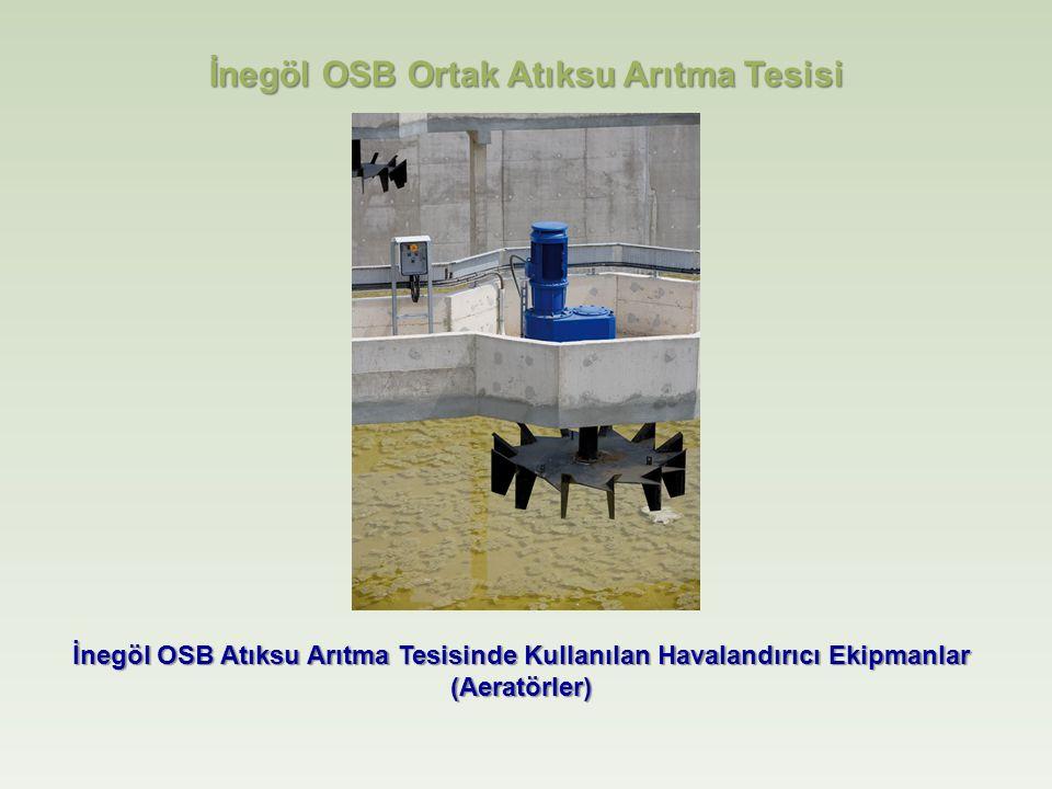İnegöl OSB Atıksu Arıtma Tesisinde Kullanılan Havalandırıcı Ekipmanlar (Aeratörler) İnegöl OSB Ortak Atıksu Arıtma Tesisi