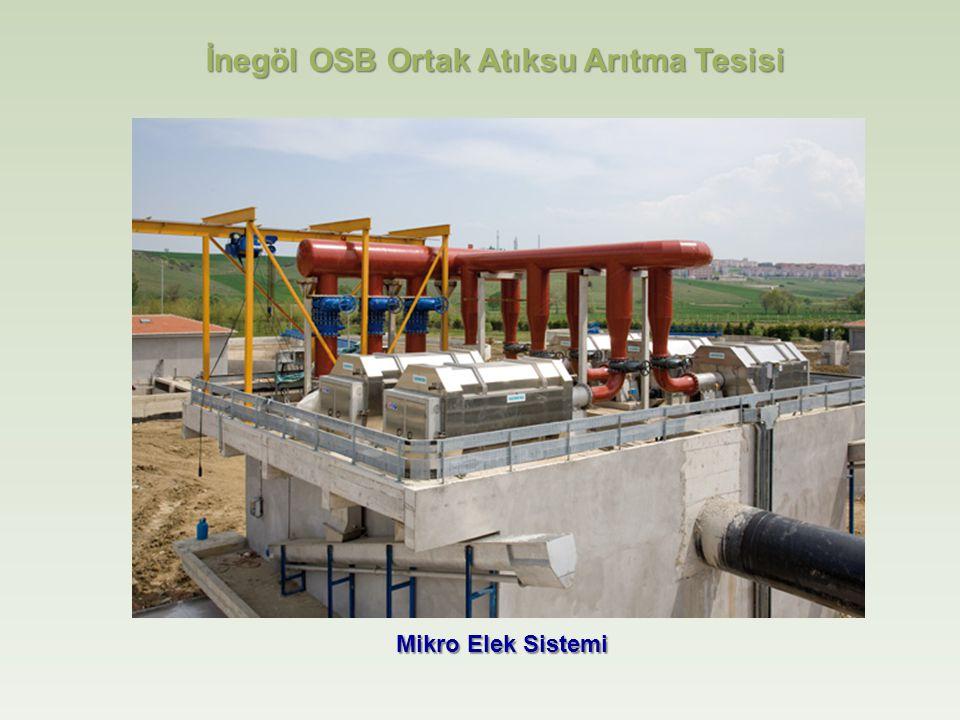 Mikro Elek Sistemi İnegöl OSB Ortak Atıksu Arıtma Tesisi