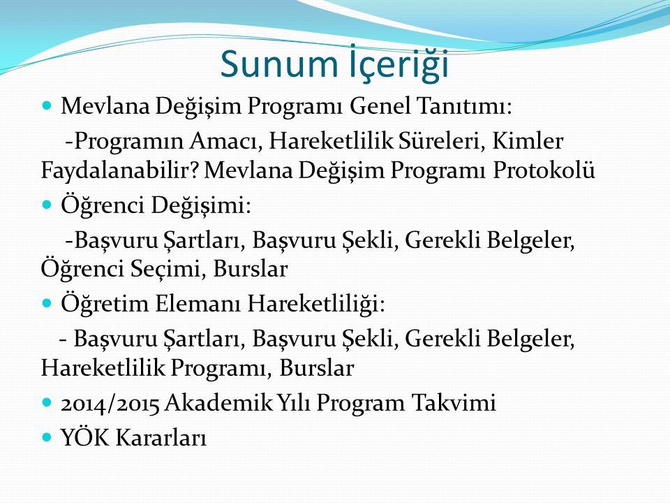 Mevlana Değişim Programı, yurtiçinde eğitim veren yükseköğretim kurumları ile yurtdışında eğitim veren yükseköğretim kurumları arasında öğrenci ve öğretim elemanı değişimini gerçekleştirmeyi amaçlayan bir programdır.