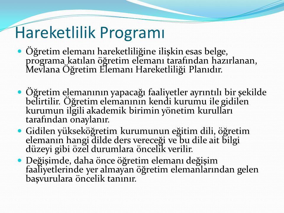 Hareketlilik Programı Öğretim elemanı hareketliliğine ilişkin esas belge, programa katılan öğretim elemanı tarafından hazırlanan, Mevlana Öğretim Elem