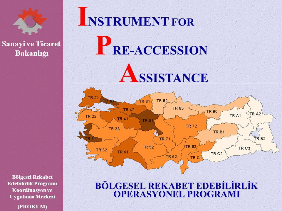PROKUM SUNUM İÇERİĞİ 1.AB Mali Yardımları 2.Katılım Öncesi Yardım Aracı – IPA 3.Bölgesel Rekabet Edebilirlik Operasyonel Programı 4.Projeler 5.IPA Takvimi 6.Beklentilerimiz 7.İletişim Bilgileri