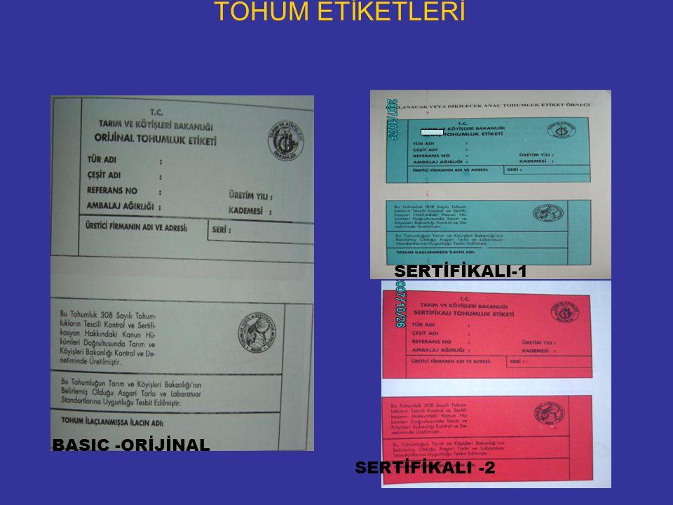 TOHUM ETİKETLERİ BASIC -ORİJİNAL SERTİFİKALI-1 SERTİFİKALI -2
