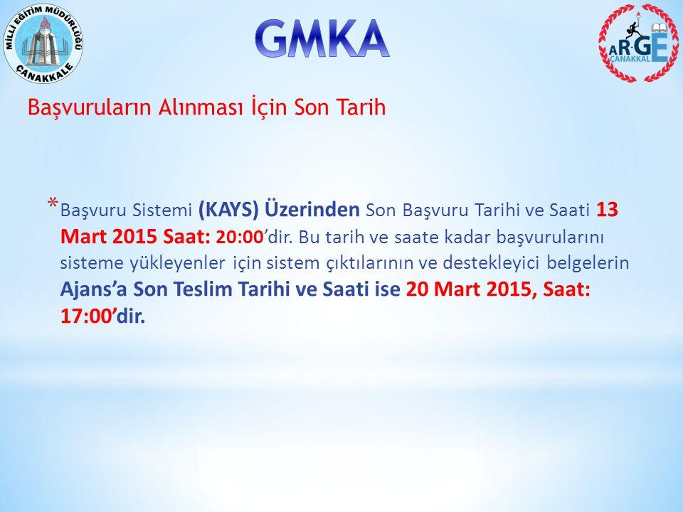 Başvuruların Alınması İçin Son Tarih * Başvuru Sistemi (KAYS) Üzerinden Son Başvuru Tarihi ve Saati 13 Mart 2015 Saat: 20:00'dir.