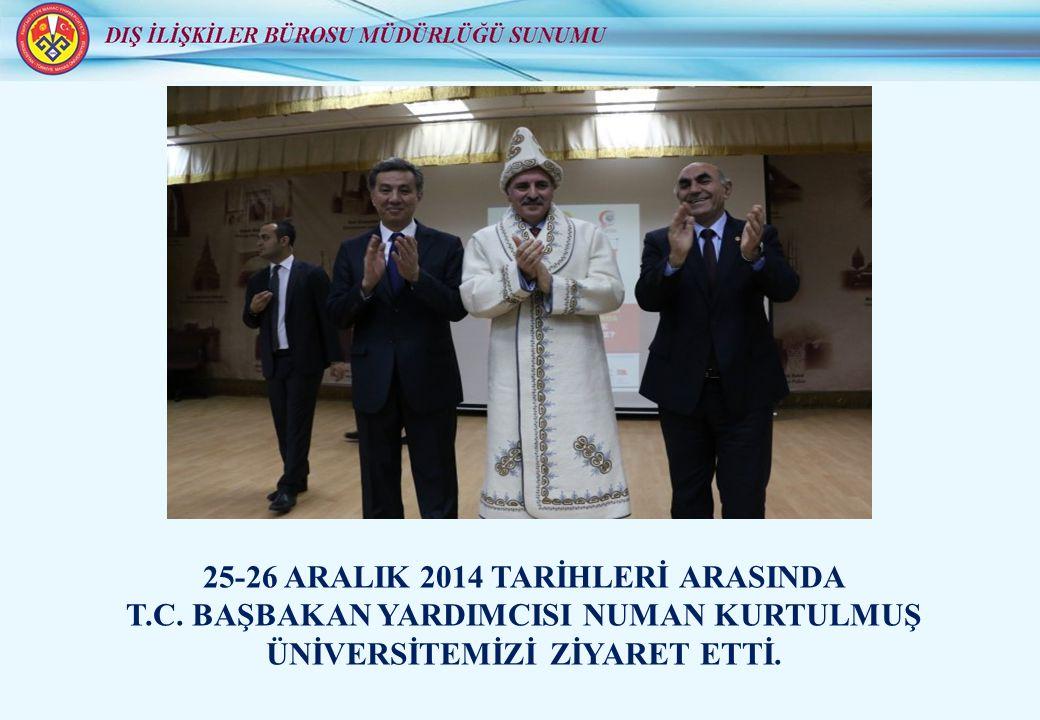 25-26 ARALIK 2014 TARİHLERİ ARASINDA T.C.