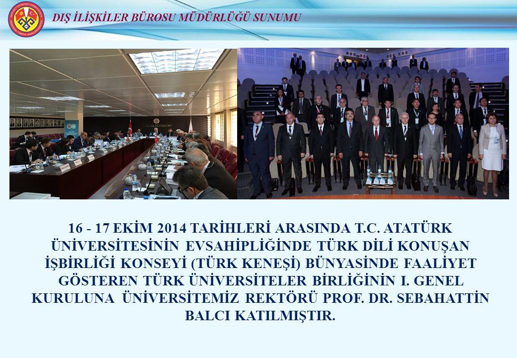 16 - 17 EKİM 2014 TARİHLERİ ARASINDA T.C.