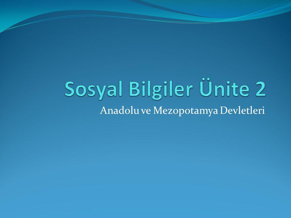 Anadolu ve Mezopotamya Devletleri