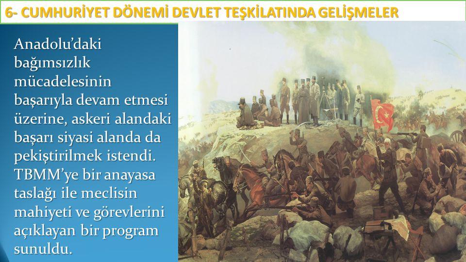 Anadolu'daki bağımsızlık mücadelesinin başarıyla devam etmesi üzerine, askeri alandaki başarı siyasi alanda da pekiştirilmek istendi. TBMM'ye bir anay