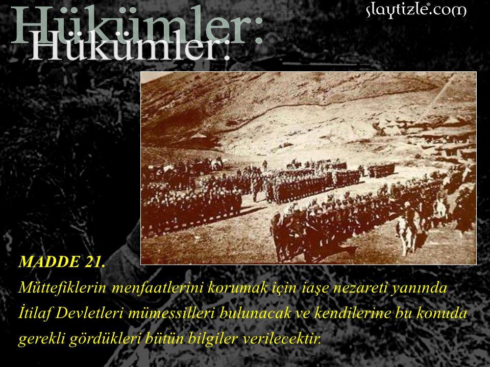 MADDE 20. Terhis edilecek Osmanlı Kuvvetlerine ait techizat, silah, cephane ve nakil vasıtalarının kullanma tarzına ait verilecek talimata uyulacaktır