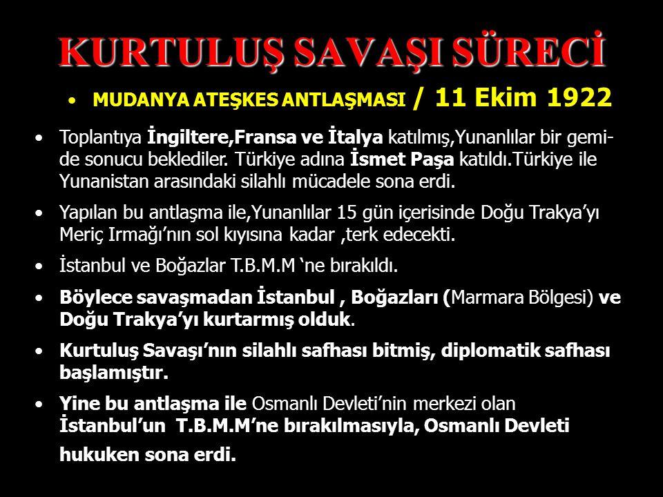 """KURTULUŞ SAVAŞI SÜRECİ Atatürk'ün bu savaş esnasında söylediği """"Ordular ! İlk hedefiniz Akdeniz'dir... """"sözünden anlaşılacağı gibi karşı saldırıya geç"""