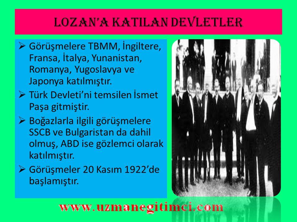 LOZAN BARI Ş ANTLA Ş MASI(24TEMMUZ 1923)  M.Kemal görüşme için İzmir'i teklif etmiştir  Uluslararası antlaşmalara göre barış antlaşmaları tarafsız b